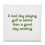 Bad Day Golf Tile Coaster