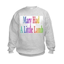 Mary had a little lamb Sweatshirt