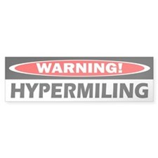 Warning! Hypermiling Bumper Bumper Sticker