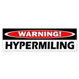 Warning! Hypermiling Bumper Bumper Stickers