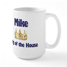 Mike - King of the House Mug