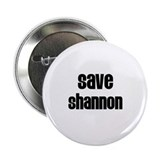 "Save Shannon 2.25"" Button (10 pack)"