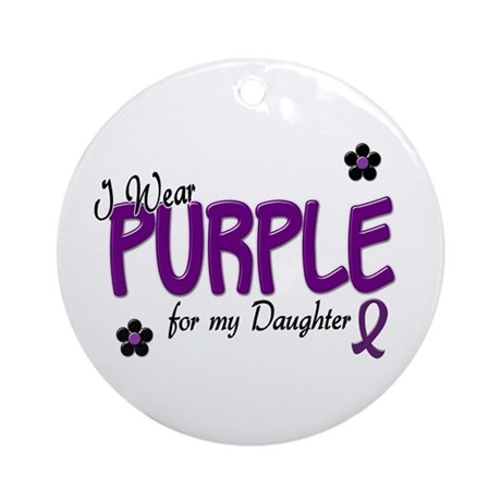 I Wear Purple For My Daughter 14 Ornament (Round)