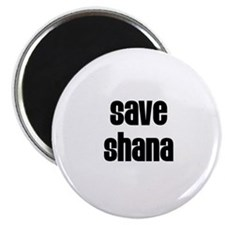 Save Shana Magnet