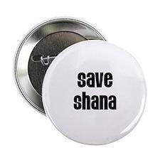 "Save Shana 2.25"" Button (10 pack)"