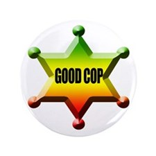 "Good Cop Rasta 3.5"" Button"