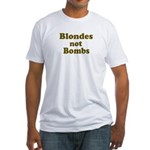 Blondes Not Bombs Fitted T-Shirt
