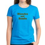 Blondes Not Bombs Women's Dark T-Shirt