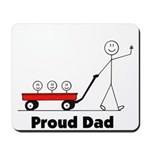 Proud Dad 3 kids Mousepad