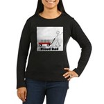 Proud Dad 3 kids Women's Long Sleeve Dark T-Shirt