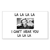 La La La I cant hear... Rectangle Sticker 50 pk)