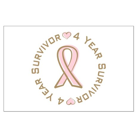 4 Year Breast Cancer Survivor Large Poster
