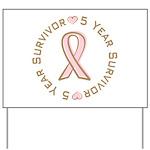 5 Year Breast Cancer Survivor Yard Sign