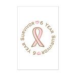 6 Year Breast Cancer Survivor Mini Poster Print