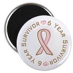 """6 Year Breast Cancer Survivor 2.25"""" Magnet (10 pac"""