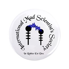 "International Mad Scientist's 3.5"" Button"