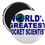 World's Greatest Rocket Scien Magnet