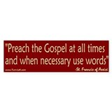 Bumper Sticker -- St. Francis Quote