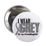 I Wear Grey For My Granddaughter 10 2.25&quot; Button
