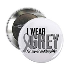 "I Wear Grey For My Granddaughter 10 2.25"" Button"