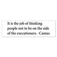 Camus Thinking People Anti-War Bumper Bumper Sticker