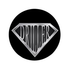 "SuperDriller(metal) 3.5"" Button"
