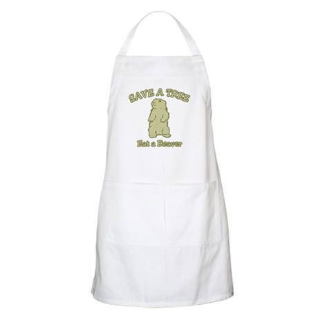 Save a Tree, Eat a Beaver BBQ Apron