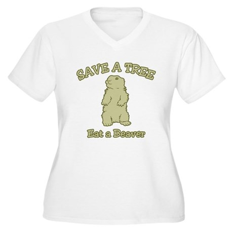 Save a Tree, Eat a Beaver Womens Plus Size V-Neck