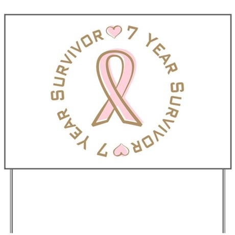7 Year Breast Cancer Survivor Yard Sign