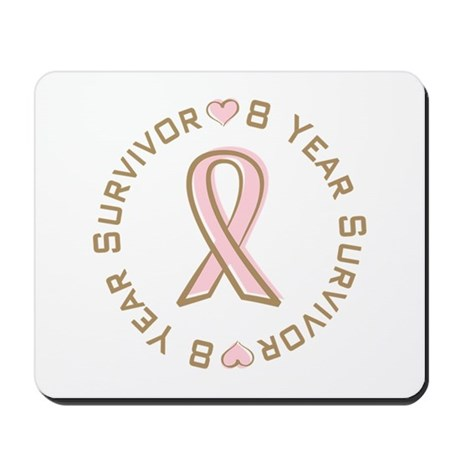 8 Year Breast Cancer Survivor Mousepad