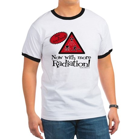 Now with more Radiation Shirt Ringer T