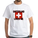 Switzerland Loves Me Shirt
