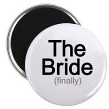 Finally the Bride Magnet