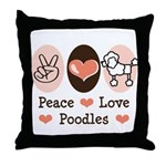 Peace Love Poodle Throw Pillow