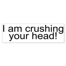 Crush Bumper Bumper Sticker
