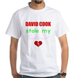 David Cook stole my Girlfriend T-Shirt (White)