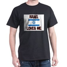 Israel Loves Me T-Shirt