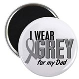 I Wear Grey For My Dad 10 Magnet