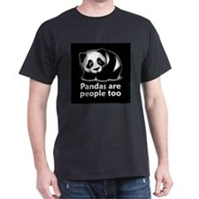 Pandas are people too T-Shirt