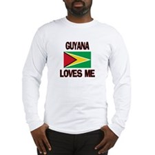 Guyana Loves Me Long Sleeve T-Shirt
