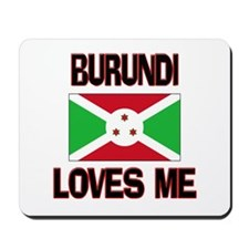 Burundi Loves Me Mousepad