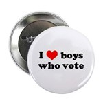 I love boys who vote Button