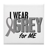 I Wear Grey For ME 10 Tile Coaster