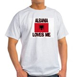 Albania Loves Me T-Shirt
