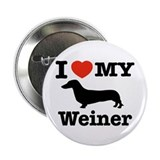 "I love my Weiner 2.25"" Button (100 pack)"
