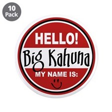 """Hello My Name Is Big Kahuna 3.5"""" Button (10 pack)"""