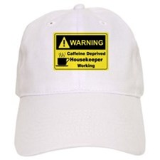 Caffeine Warning Housekeeper Baseball Cap