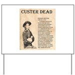 General Custer Yard Sign