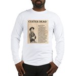 General Custer Long Sleeve T-Shirt