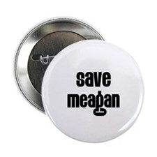 "Save Meagan 2.25"" Button (10 pack)"